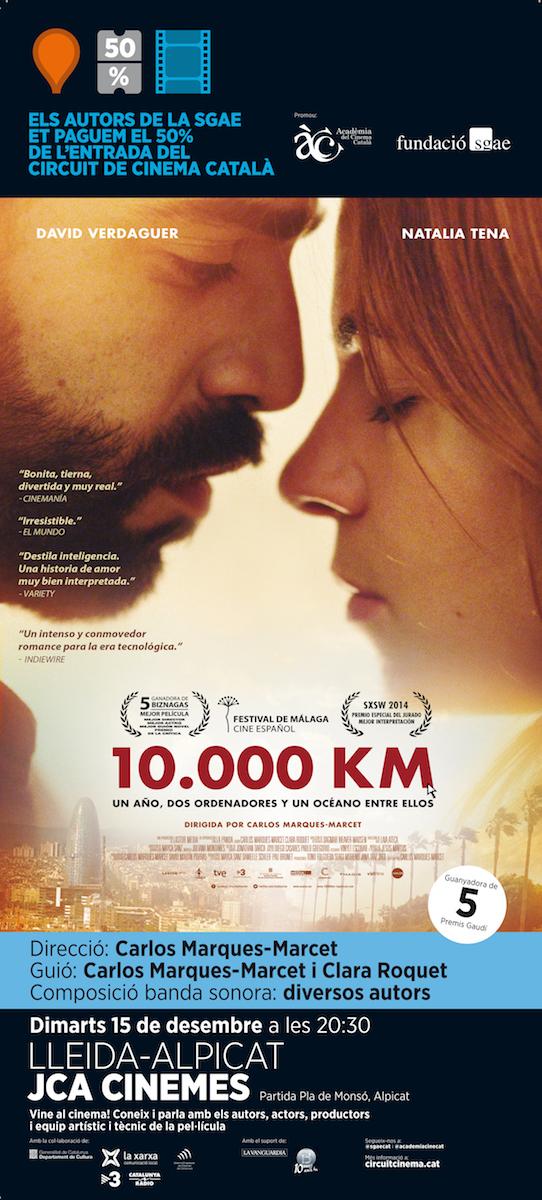 """El Circuit De Cinema Català Arriba Als JCA Cinemes D'Alpicat Amb """"10.000 Km"""""""