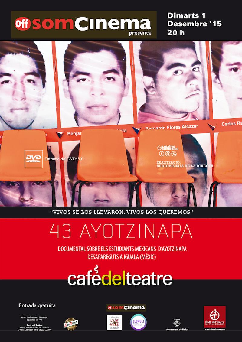 Vivos Se Los Llevaron, Vivos Los Queremos. 43 Ayotzinapa