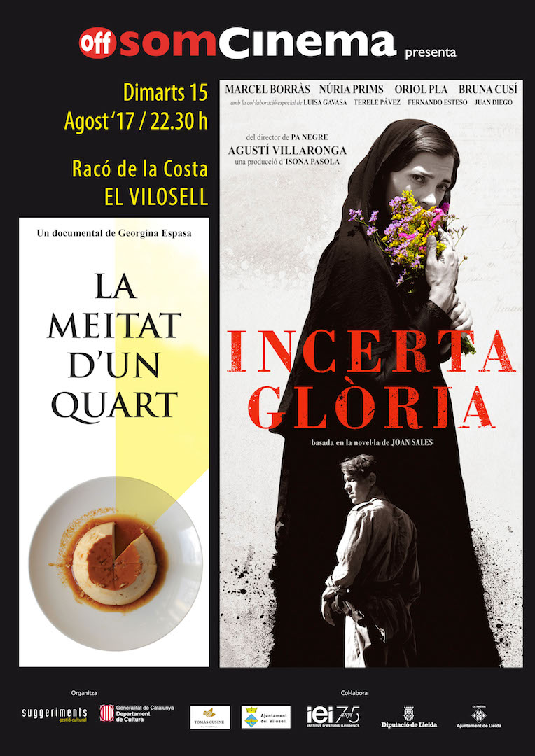 «Incerta Glòria» A L'Off Som Cinema Del Vilosell